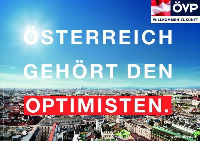 """ÖVP Plakat zur Nationalratswahl 2013: """"Österreich gehört den Optimisten."""""""