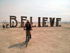 Me with BELIEVE letters 1, the Playa, Burning Man 2013, Black Rock City, NV, USA