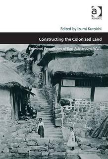izumi_kuroishi_constructing_the_colonized_land_2014