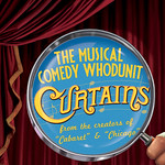 Curtains Show Art 2013 - Curtains Music by John Kander Lyrics by Fred Ebb Book by Rupert Holmes based on the original book by Peter Stone  Directed by Gavin Mayer Musical Direction by David Nehls  Arvada Center Main Stage Theater July 9 - 28, 2013  The whodunit musical comedy Curtains features a dazzling musical score by the legendary…