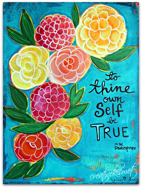 To thine own self be true, art by Regina Lord