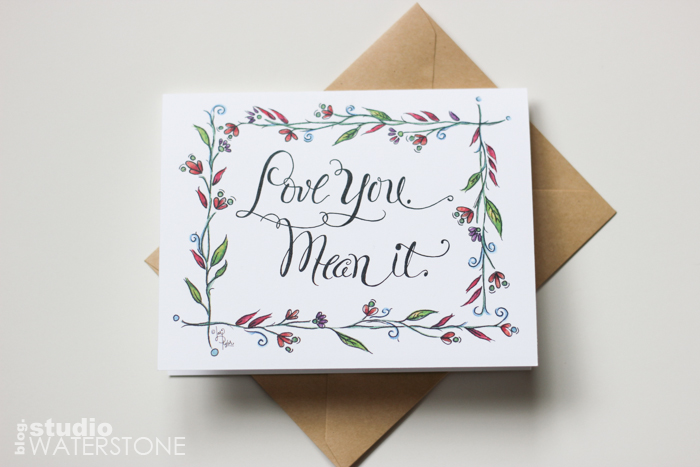 """Love you. Mean it."" Greeting Card"