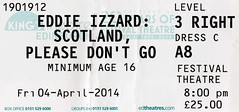 Eddie Izzard.  Scotland, Please Don't Go ticket stub, April 2014