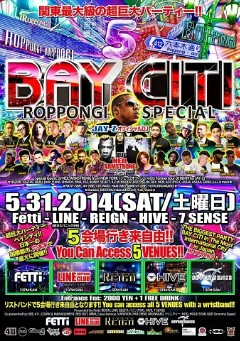 5/31- The Bay Citi Party in Roppongi Tokyo