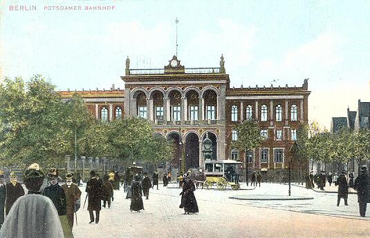Потсдамский вокзал Берлин 1900