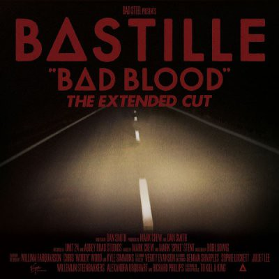 Bastille - Bad Blood [The Extended Cut]