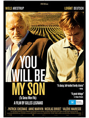 You Will Be My Son - French film - movies about wine