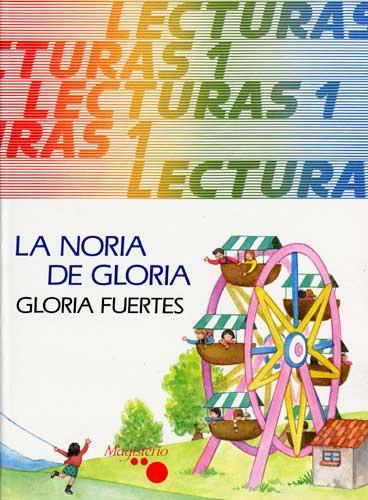 Cubierta de La noria de Gloria: Lecturas I