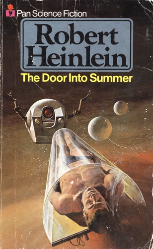 The Door into Summer by Robert Heinlein. Pan 1977. Cover artist Gino D'Achille