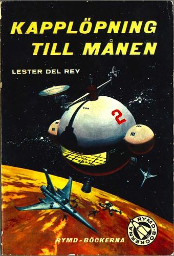 Lester Del Rey, Kapplöpning till månen [Mission to the Moon] (1958 - Rymdböckerna [6])