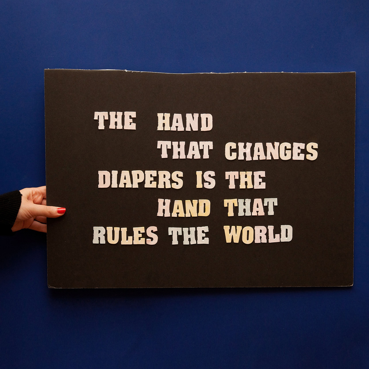 45 Protest Signs_Brandon and Olivia Locher_19_The Hand That Changes