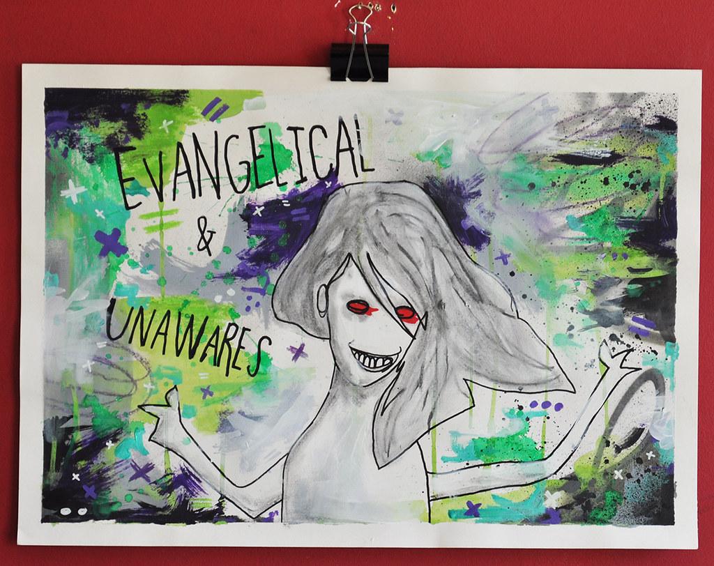 Evangelical & Unawares