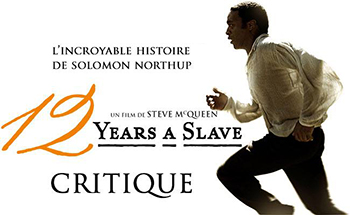 12 Years A Slave - Critique