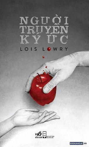 NGƯỜI TRUYỀN KÝ ỨC - Lois Lowry