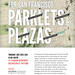 Lunchtime Presentation: Opportunity Mapping for SF Parklets & Plazas