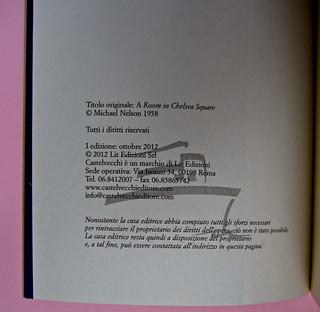 Una camera a Chelsea, di Michael Nelson. Castelvecchi 2013. [resp. grafica non indicata]. Colophon (part.), 1