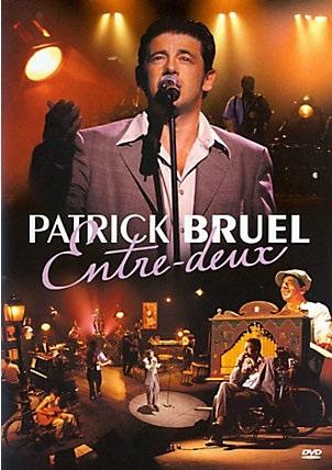 Patrick Bruel, Entre-deux (dvd)