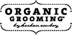 Organic Grooming
