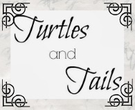 Turtles and Tails