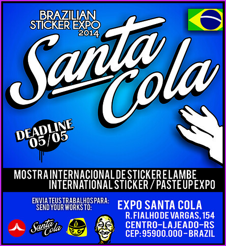 INTERNATIONAL STICKER + PASTE UP EXPO - SANTA COLA - BRAZIL 2014