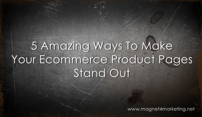 How to make your product pages stand out