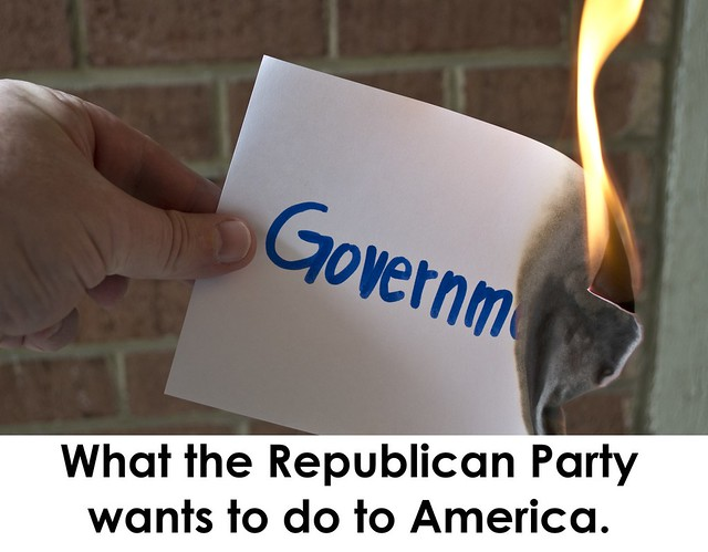 what the GOP wants to do to government - 2013-10-04
