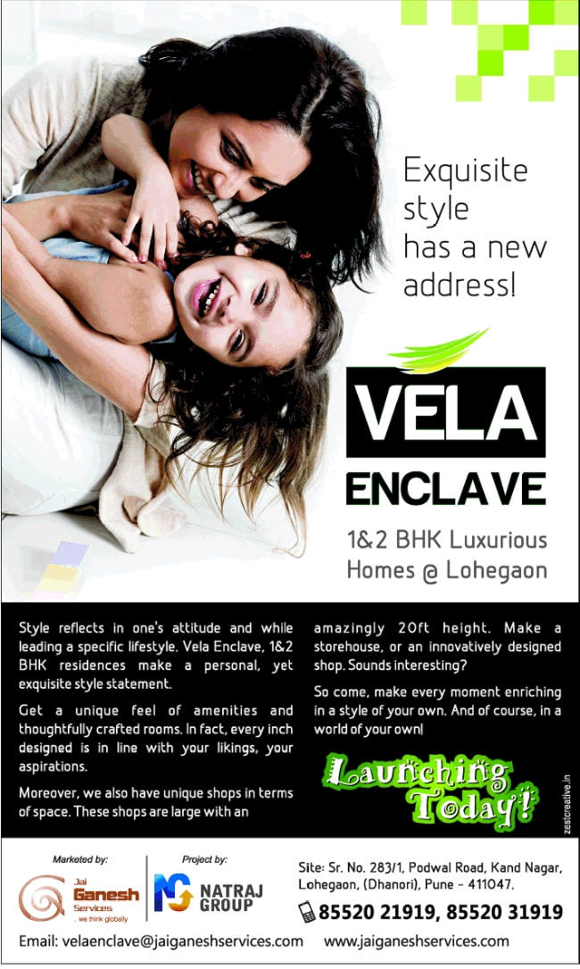 Launching Today! Vela Enclave 1 BHK 2 BHK Flats Porwal Road Kand Nagar Lohegaon Pune 411 047 (30-11-2013)