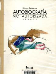 Nacho Casanova, Autobiografía no autorizada