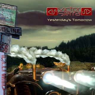 "Victor Sierra ""Yesterday's Tomorrow"""