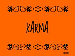 Buzzword Bingo: Karma = Action that has consequences