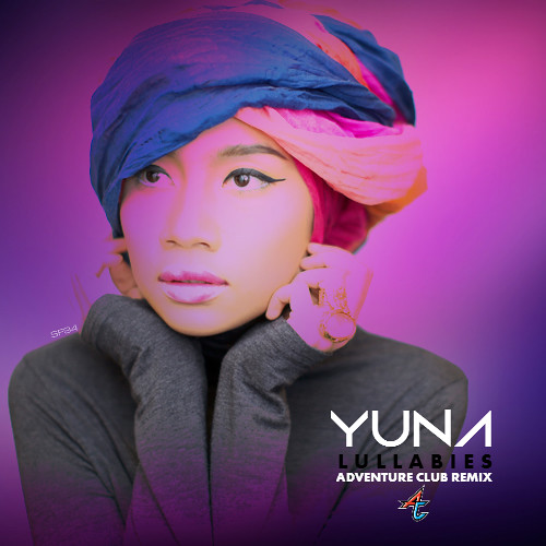 Yuna - Lullabies (Adventure Club Remix)