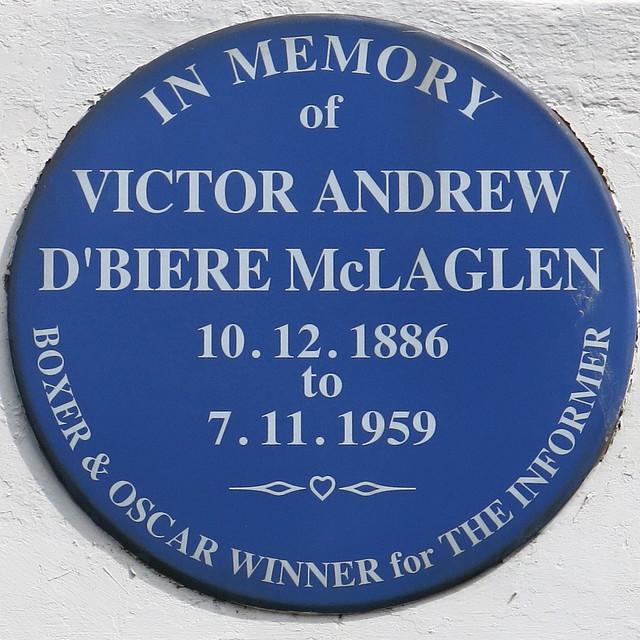 Victor McLaglen blue plaque - In memory of Victor Andrew D'Biere McLaglen 10.12.1886 to 7.11.1959 boxer and Oscar winner for The Informer