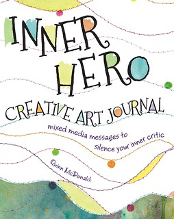 Inner Hero Creative Art Journal by Quinn McDonald book cover