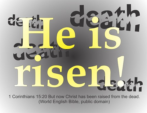 He is risen Death Sin broken