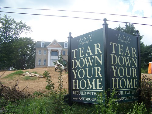 A sign promoting tear downs and McMansions in Great Falls, Virginia