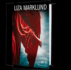 Liza Marklund: Lyckliga gatan (inbunden 2013)