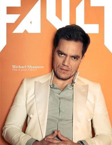 Michael Shannon / Fault Magazine (cover), July 2013