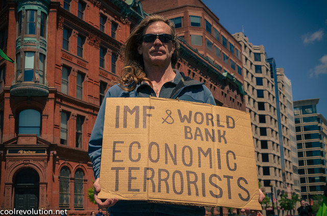 IMF and World Bank Economic Terrorists