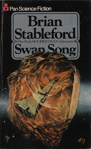 Swan Song by Brian Stableford. Pan 1978. Cover artist Angus McKie