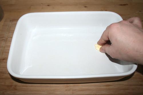 34 - Auflaufform ausfetten / Grease casserole