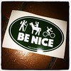 Sadly, people have to be reminded....Be Nice #JustPedal #mountainBiking #BeNice