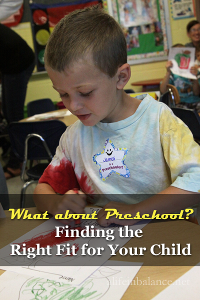 what about preschool?: finding the right fit for a child