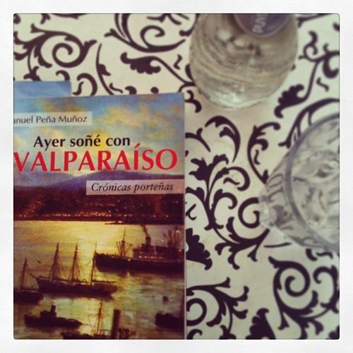 """""""Ayer soñé con Valparaíso"""", Manuel Peña Muñoz."""