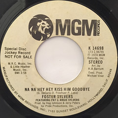 FOSTER SYLVERS:NA NA HEY HEY KISS HIM GOODBYE(LABEL SIDE-A)