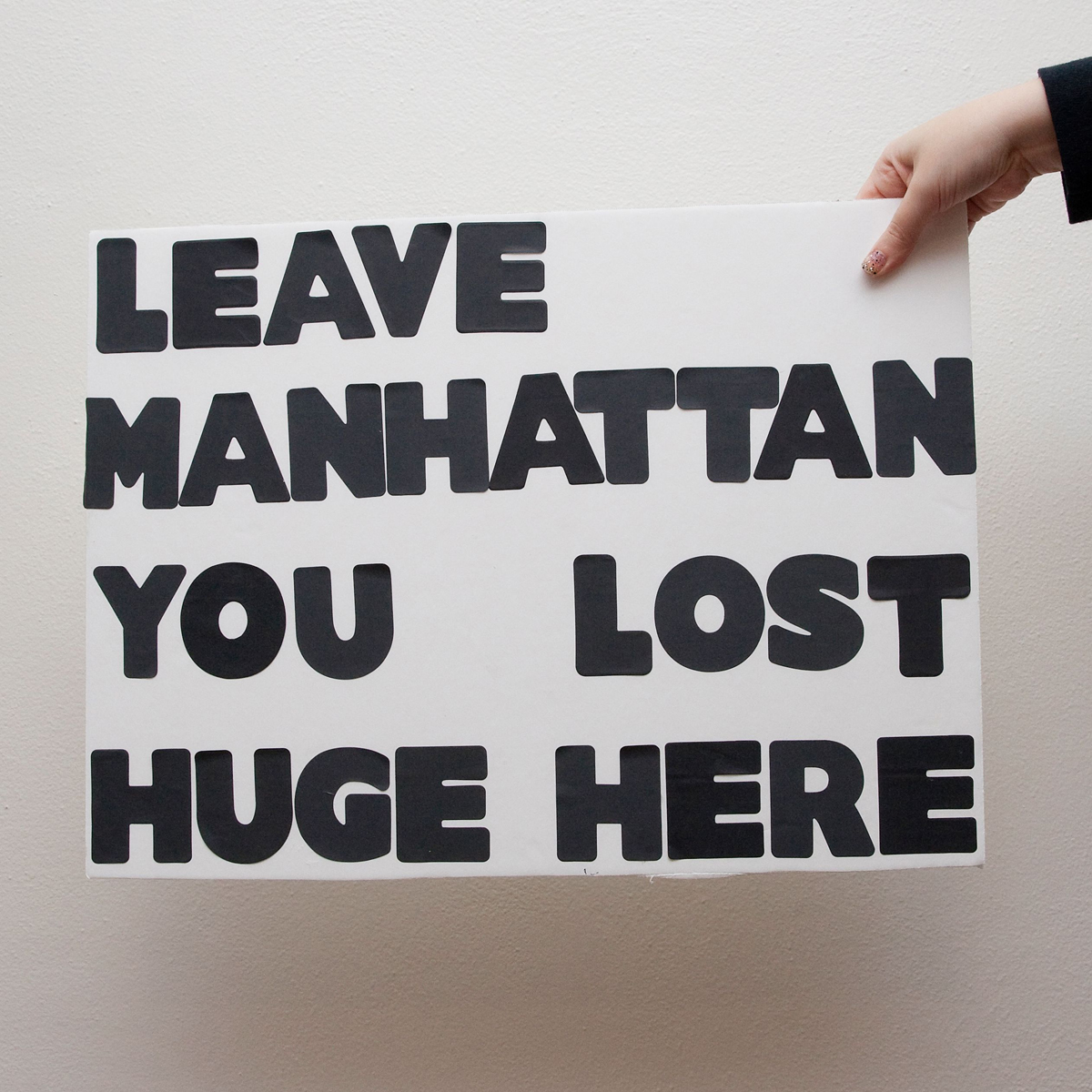 45 Protest Signs_Brandon and Olivia Locher_7_Leave Manhattan