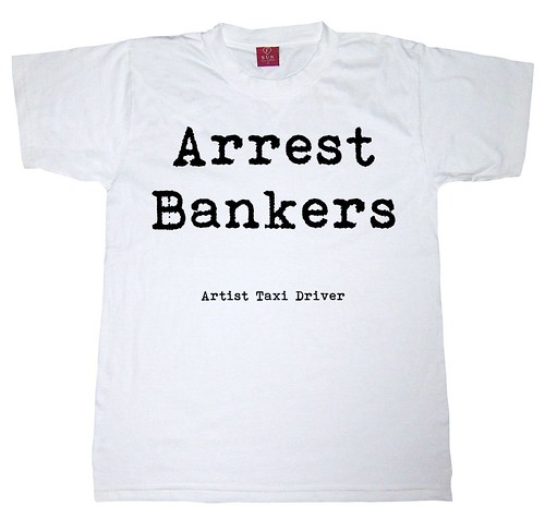Arrest Bankers - T-shirt by Teacher Dude's BBQ