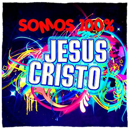 SOMOS 100% JESUS CRISTO