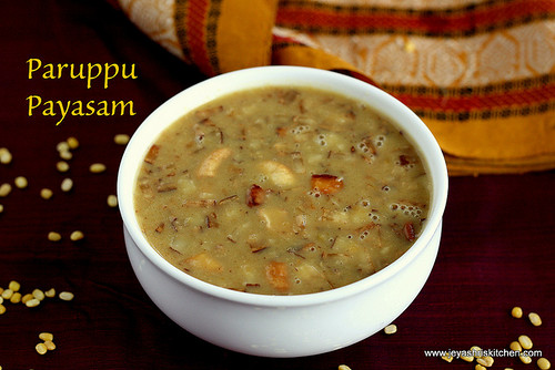 Traditional tamil brahmin recipes authentic tamil brahmin paruppu payasam forumfinder Choice Image