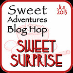 Sweet Adventures Blog Hop - July Sweet Surprise Inside