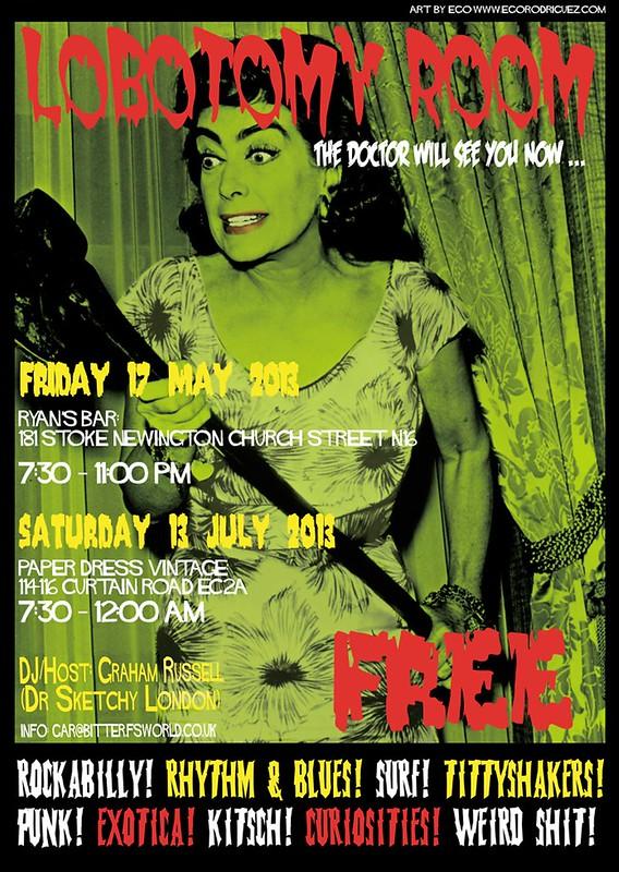 Lobotomy Room Flyer for 13 July 2013 at Paper Dress Vintage